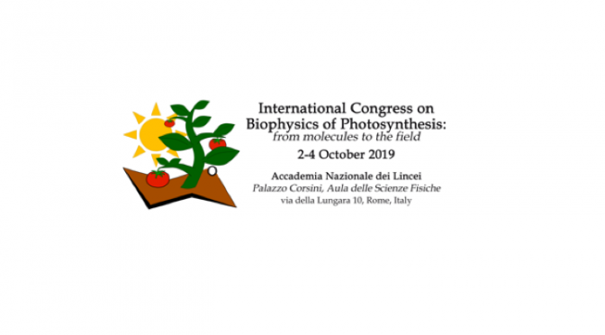 Biophysics of Photosynthesis: from molecules to the field – Roma 2-4 ottobre 2019