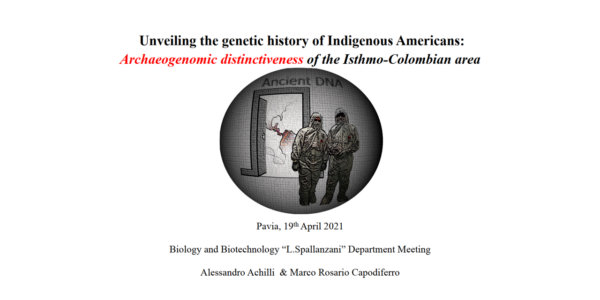 DBB Seminars Kick off – Unveiling the genetic history of Indigenous Americans:Archaeogenomic distinctivenessof the Isthmo-Colombian area